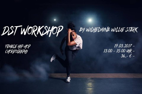 DST Workshop by Wilhelmina Willie Stark / Female Hip Hop Choreography